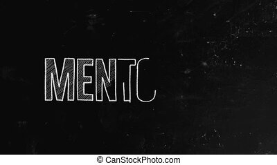 Mentoring concept written on blackboard. Mentorship is a relationship in which a more experienced or more knowledgeable person helps to guide a less experienced or less knowledgeable person