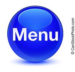 Menu glassy blue round button