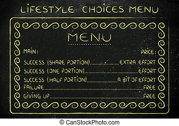 menu of funny life choices: work for success or fail for free