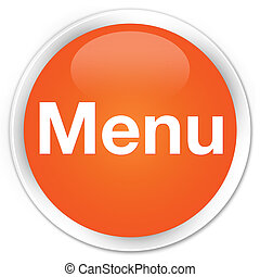 Menu premium orange round button