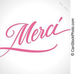 MERCI hand lettering vector - MERCI hand lettering --...