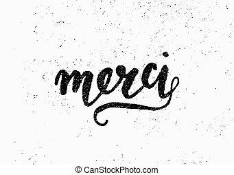 merci, lettered, design, hand