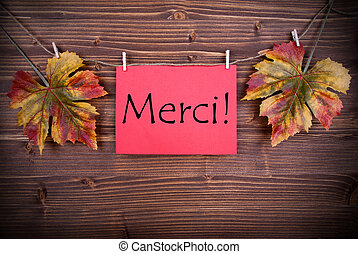 Merci on a Red Label