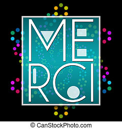 Merci Text Black Colorful Neon