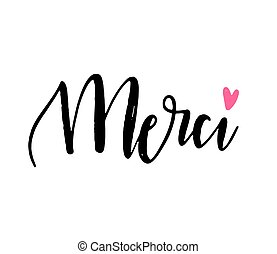 Merci. Thank you on french. Vector modern calligraphy trendy lettering card. Thirt, poster or banner design