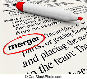 Merger Dictionary Definition Combining Companies Word - ...