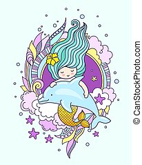 Mermaid with dolphin, surrounded by seaweed, clouds, starfish. Hand-drawn vector illustration.