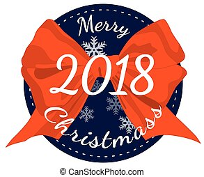 Merry Christmas 2018 poster with red ribbon bow isolated on white background.