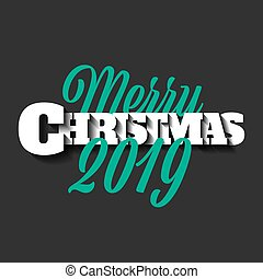 Merry Christmas 2019 sign on the black background