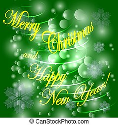 Merry Christmas and a happy new year. Green christmas background with snowflakes, christmas tree