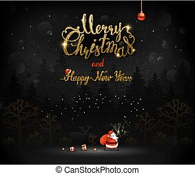 Merry Christmas and Happy New Year calligraphic inscription. Santa Claus goes through the dark night forest with a bag of gifts and boxes. Xmas greeting card with place for message.