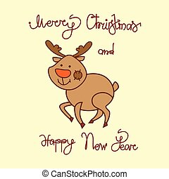 merry christmas and happy new year greeting card with cute reindeer hand drawn lettering background