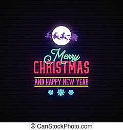 Merry Christmas and Happy New Year neon sign.