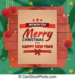 Merry Christmas and Happy New Year. Old vintage paper. Vintage Christmas Background, Wooden frame, Vector illustration.