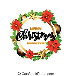 Merry Christmas and Happy New Year round banner with a Wreath of green Pine branches and Golden Stars, Poinsettia, balls. Decor for Xmas holiday