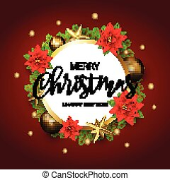 Merry Christmas and Happy New Year round banner with a Wreath of green Pine branches and Golden Stars, Poinsettia, confetti. Decor for Xmas holiday