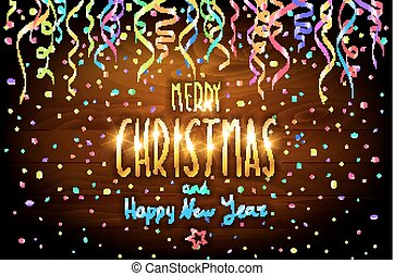 Merry Christmas and Happy New Year wooden background with decoration on colorfull confetti. vector