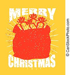 Merry Christmas bag with gifts. Big red sack of Santa Claus in grunge style. Spray and scratches. Noise and brush strokes. Printing for the New Year