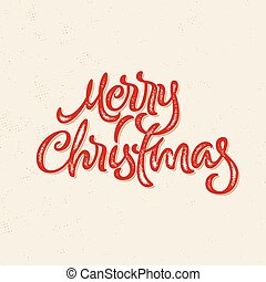 Merry Christmas calligraphic hand drawn lettering card with hipster vintage letterpress print style for winter xmas holidays