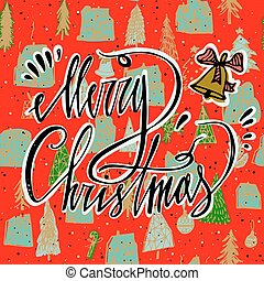 Merry Christmas card with bell and bright seamless pattern. Season's Greetings card. Hand lettering calligraphic inscription by brush for Christmas, New Year greeting card template. Perfect Xmas design for greeting cards and invitations