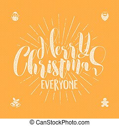 Merry christmas everyone lettering holiday wishe sayings eps merry christmas everyone lettering holiday wishe sayings and vintage label seasons greetings calligraphy m4hsunfo