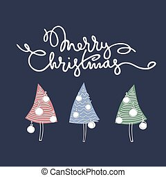 Merry Christmas greeting card in modern style. Hand drawn Christmas trees, lettering, blue background