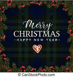 Merry Christmas greeting card, invitation with Christmas tree branches, red berries border and gingerbread cookie. White text over tartan checkered plaid, vector illustration background.
