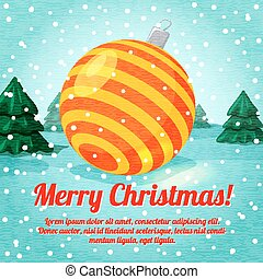 Merry Christmas greeting card with cute ball toy and place for your text. Vector