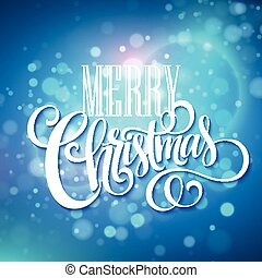 Merry christmas handwritten text on blue bokeh background. Vector illustration