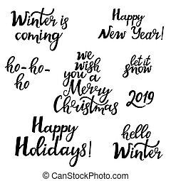 Merry Christmas. Happy New Year 2019. Hello winter. Set of festive phrases.