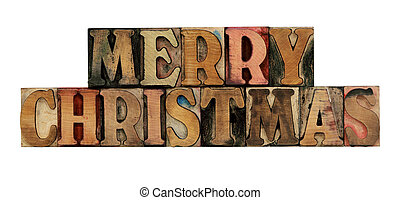 Merry Christmas in letterpress wood type