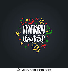 Merry Christmas lettering. Vector hand drawn New Year illustration. Happy Holidays greeting card, poster template.