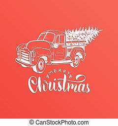 Merry Christmas lettering. Vector hand drawn toy pickup...