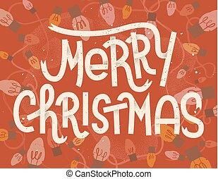 Merry Christmas lettering. Vintage greeting card with christmas lights on red background