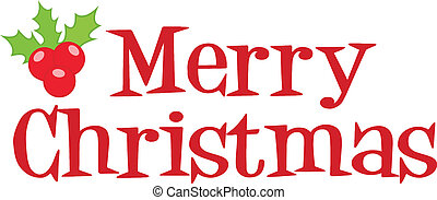 Merry Christmas Lettering With Holly Berries And Leaves