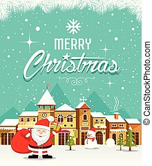 Merry Christmas lettering with Santa Claus and houses snow