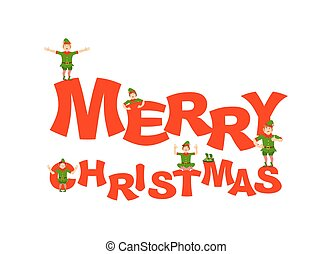 Merry Christmas. Santa Elf helper. happy Elves