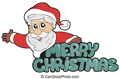 Merry Christmas sign with Santa