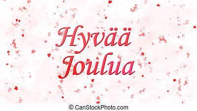 "Merry Christmas text in Finnish ""Hyvaa joulua"" on white..."