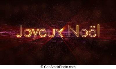 """""""Merry Christmas"""" text in French """"Joyeux Noel"""" loop..."""