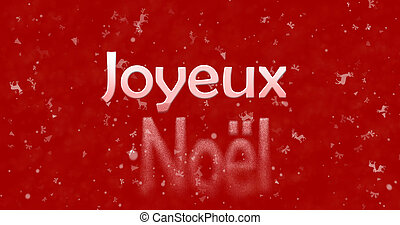 "Merry Christmas text in French ""Joyeux Noel"" turns to dust..."