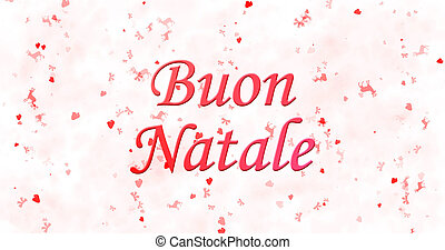 "Merry Christmas text in Italian ""Buon Natale"" on white..."