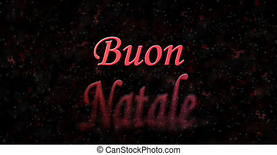 "Merry Christmas text in Italian ""Buon Natale"" turns to dust..."