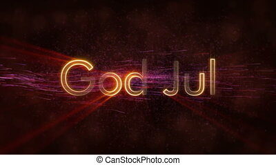 """Merry Christmas"" text in Norwegian & Swedish ""God Jul"" loop..."