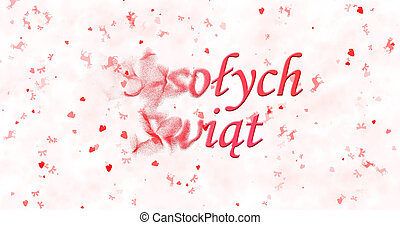 "Merry Christmas text in Polish ""Wesolych Swiat"" turns to..."