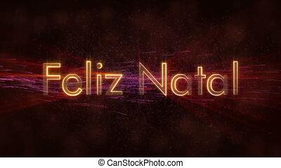 """""""Merry Christmas"""" text in Portuguese """"Feliz Natal"""" loop..."""