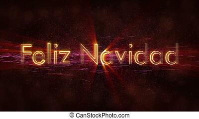 """""""Merry Christmas"""" text in Spanish """"Feliz Navidad"""" loop..."""