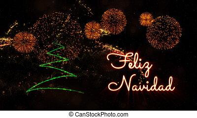 Merry Christmas text in Spanish 'Feliz Navidad' over pine tree and fireworks