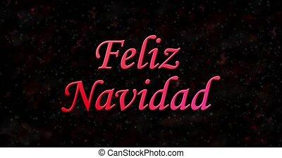 "Merry Christmas text in Spanish ""Feliz Navidad"" turns to..."