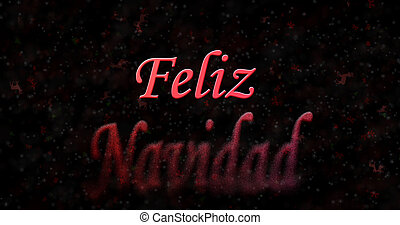 "Merry Christmas text in Spanish ""Feliz Navidad"" turns to dust from bottom on black background"